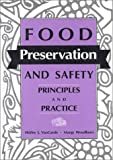 Food Preservation and Safety : Principles and Practices, VanGard, Shirley J. and Woodburn, Margy, 0813821339
