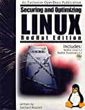 Securing and Optimizing Linux ` : A Hands on Guide for Linux Professionals, RedHat Edition, Mourani, Gerhard, 0970033001