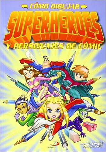 Cmo Dibujar Superhroes Y Personajes De Cmic Actividades y