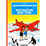 AVENTURES DE JO, ZETTE ET JOCKO (LES) T.02 : DESTINATION NEW-YORK
