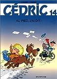 """Afficher """"Cédric n° 14 Au pied, j'ai dit !"""""""