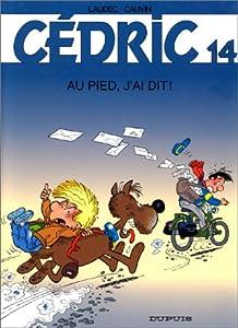 """Afficher """"Cédric n° 14 Au pied, j'ai dit!"""""""