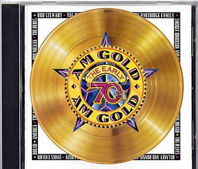 AM Gold: The Early 70's