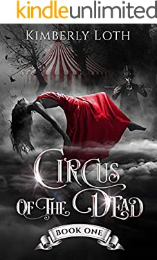 Circus of the Dead: Book 1