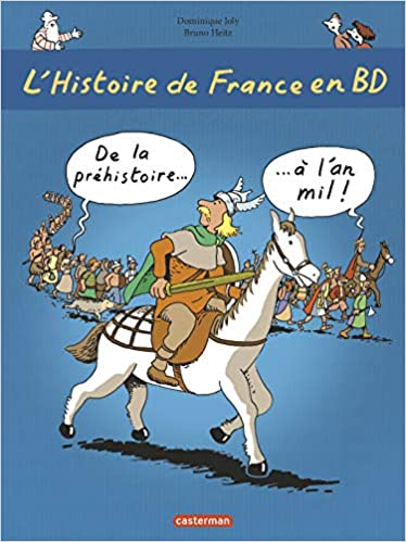 Amazon Fr L Histoire De France En Bd Tome 1 De La