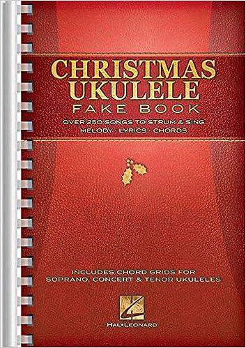 Amazon Christmas Ukulele Fake Book 9781480345706 Hal Leonard