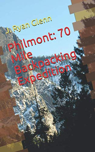 (Philmont: 70 Mile Backpacking Expedition)