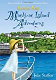 Krista Kay MacKinac Island Adventures, Julie Staffen, 1609200241