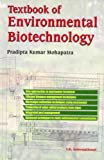Textbook of Environmental Biotechnology