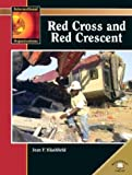 Red Cross and Red Crescent, Jean F. Blashfield, 0836855213