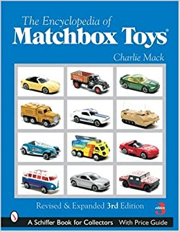 Encyclopedia Of Matchbox Toys Schiffer Book For Collectors A