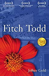 Fitch Todd: A Play in One Act by Jeffrey Gold (2010-03-15)