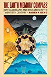 """Farina King, """"The Earth Memory Compass: Diné Landscapes and Education in the Twentieth Century"""" (UP of Kansas, 2018)"""