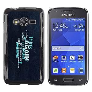 Caucho caso de Shell duro de la cubierta de accesorios de protección BY RAYDREAMMM - Samsung Galaxy Ace 4 G313 SM-G313F - Think Again Deep Message