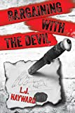 Bargaining with the Devil: A Death and the Devil Novella