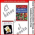 El heroe y el poeta [The Hero and the Poet]: Marti y Dario Audiobook by Jose Marti, Ruben Dario Narrated by Graciela Lecube, Gonzalo Madurga
