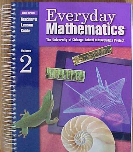Everyday Mathematics Sixth Grade Teacher's Lesson Guide (Volume 2) pdf epub