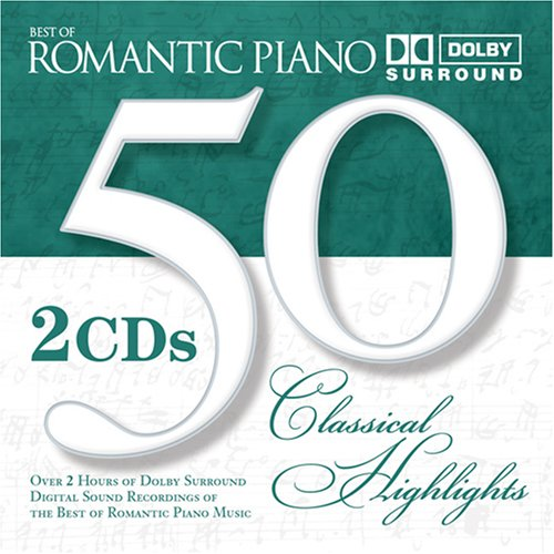 50 Classical Highlights: Romantic Piano