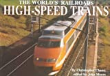 High-Speed Trains (The World's Railroads)