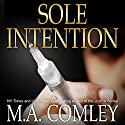 Sole Intention: Intention Series, Book 1 Audiobook by MA Comley Narrated by Caryl Jones
