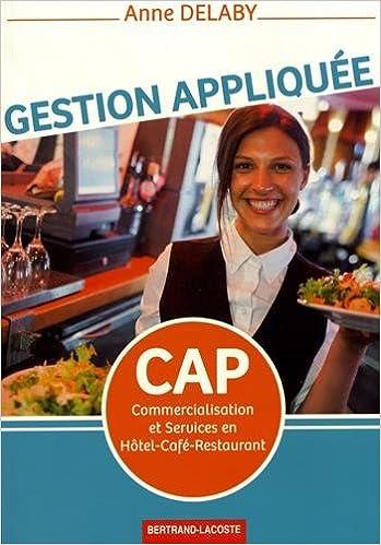 Gestion Appliquee Cap Commercialisation Et Services En Hotel Cafe