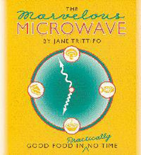The Marvelous Microwave by Jane Trittipo