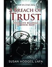 A Breach of Trust