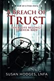img - for A Breach of Trust book / textbook / text book