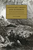 img - for Landscape, Liberty and Authority: Poetry, Criticism and Politics from Thomson to Wordsworth (Cambridge Studies in Eighteenth-Century English Literature and Thought) book / textbook / text book