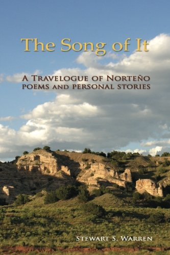 Download The Song of It: A Travelogue of Norteño, poems and personal stories pdf epub