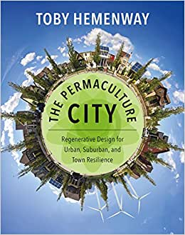 The permaculture city regenerative design for urban suburban and the permaculture city regenerative design for urban suburban and town resilience livros na amazon brasil 9781603585262 fandeluxe Image collections
