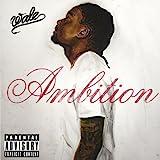 Ambition [Explicit]