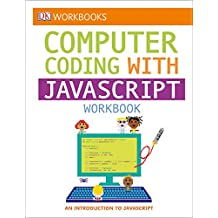 DK Workbooks: Computer Coding with JavaScript Workbook