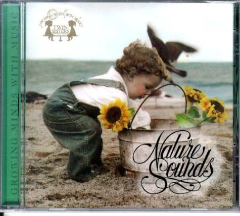 Nature Sounds (Growing Minds With Music) by Brand: Twin Sisters