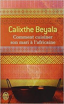Book Comment Cuisiner Son Mari a L'Africaine