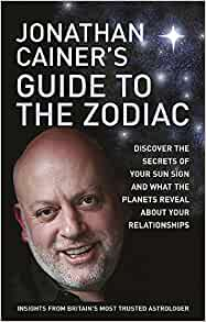 Jonathan Cainer's Guide to the Zodiac: Jonathan Cainer