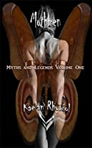 Mothmen: Myths And Legends Volume One From Multifarious Press
