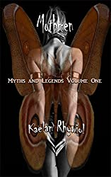 Mothmen: Myths and Legends Volume One