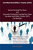 Certified Sonicwall Trainer Secrets to Acing the Exam and Successful Finding and Landing Your Next Certified Sonicwall Trainer Certified J, Ann Rogers, 148616143X