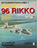 Mitsubishi/Nakajima G3M1/2/3 96 Rikko L3Y1/2 in Japanese Naval Air Service, Richard M. Bueschel, 0764301489