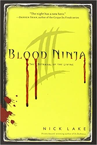 The Betrayal of the Living (Blood Ninja): Amazon.es: Nick ...