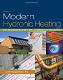 img - for Modern Hydronic Heating: For Residential and Light Commercial Buildings (Go Green with Renewable Energy Resources) book / textbook / text book