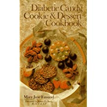 Diabetic Candy, Cookie & Dessert Cookbook