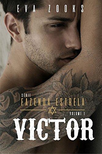 VICTOR (série Fazenda Estrela Livro 1)