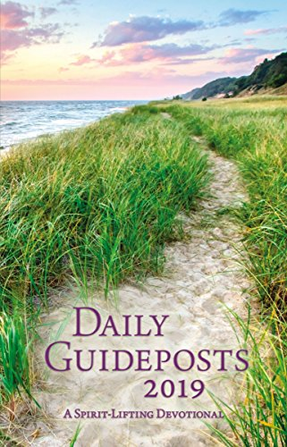Daily Guideposts 2019: A Spirit-Lifting Devotional (The Message Daily Devotional)