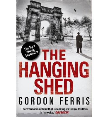 [ THE HANGING SHED BY FERRIS, GORDON](AUTHOR)PAPERBACK
