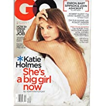 Gq Magazine April 2002 (KATIE HOLMES, SHE'S A BIG GIRL NOW)