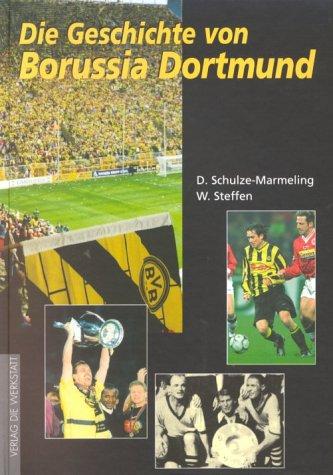 Die Geschichte von Borussia Dortmund