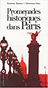 Promenades historiques dans Paris par Quéralt