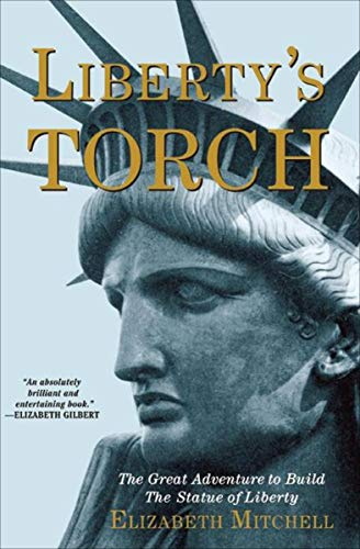 Pdf eBooks Liberty's Torch: The Great Adventure to Build The Statue of Liberty